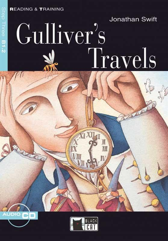 Gulliver S Travels Step Three B1 2 Reading Amp Training