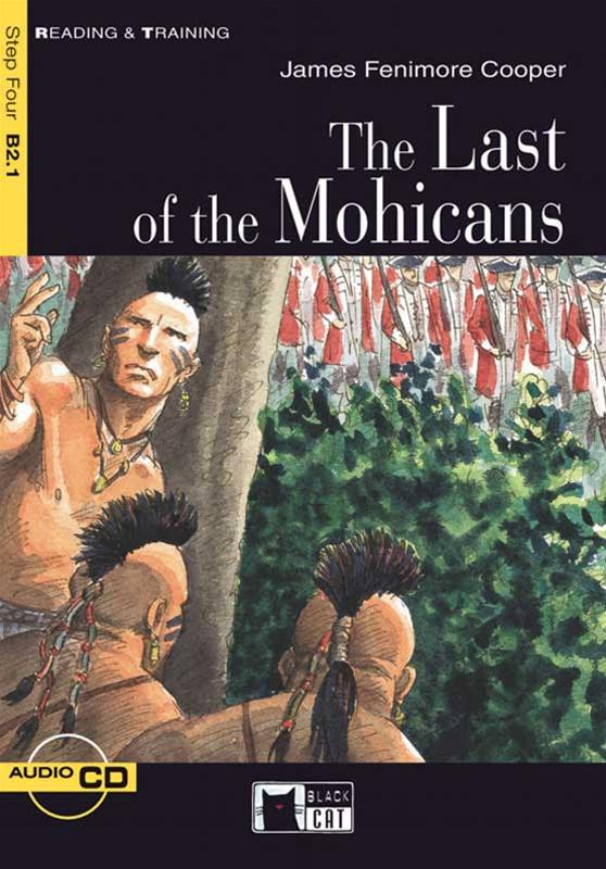 The Last Of The Mohicans Step Four B21 Reading Training