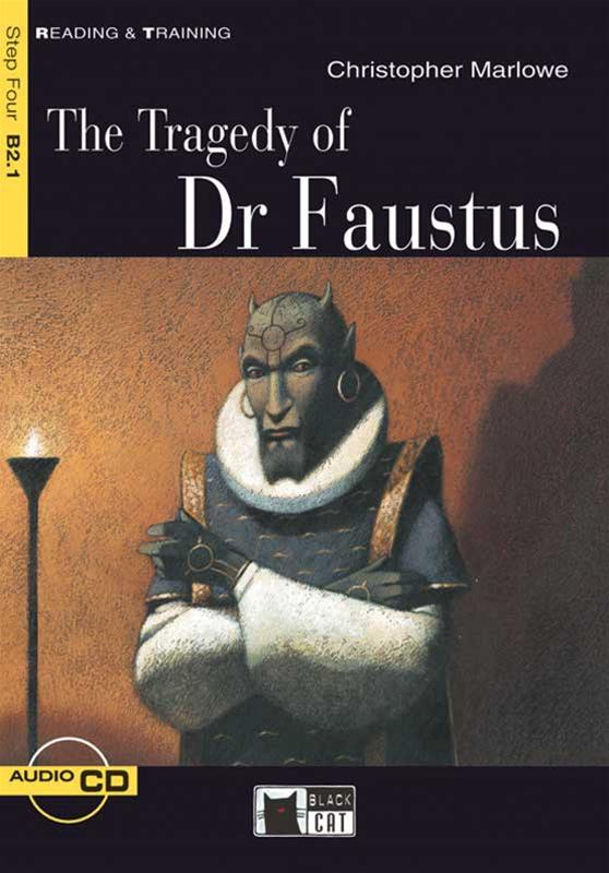 tragedy of dr faustus The tragic history of the life and death of doctor faustus, commonly shortened to the title character's name, doctor faustus, is a play that was written by christopher marlowe and was published in .
